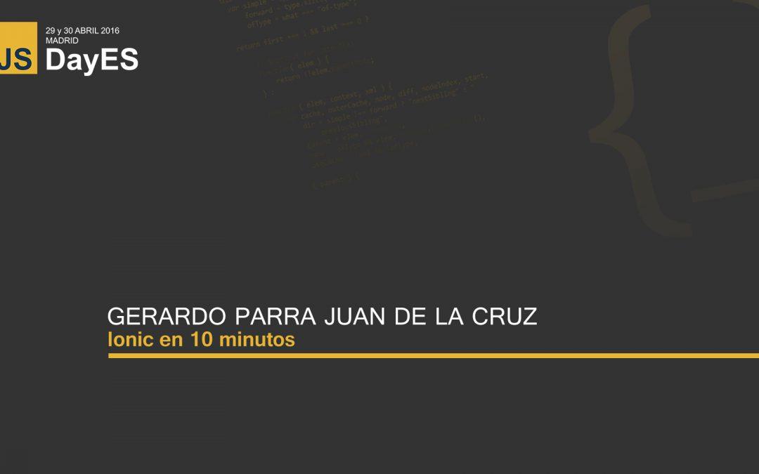 Ionic en 10 minutos por Gerardo Parra Juan de la Cruz