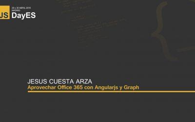 Aprovechar Office 365 con Angularjs y Graph por Jesus Cuesta Arza
