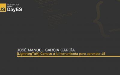 Conoce a la herramienta para aprender JS por José Manuel García García