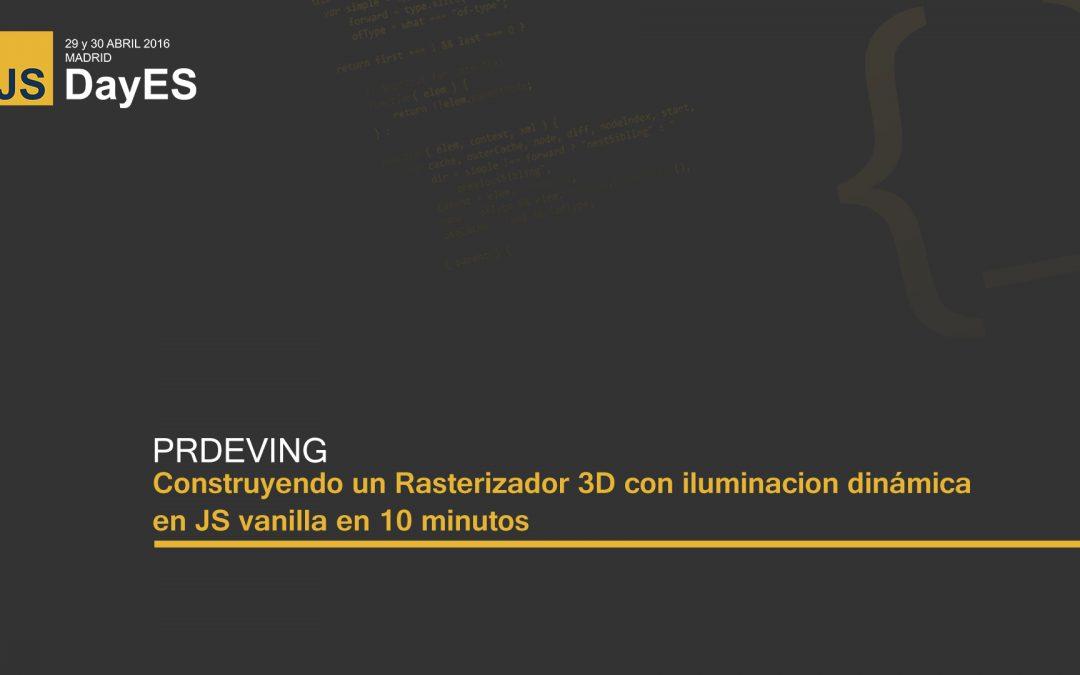 Construyendo un Rasterizador 3D con iluminacion dinámica en JS vanilla en 10 minutos por PRDeving
