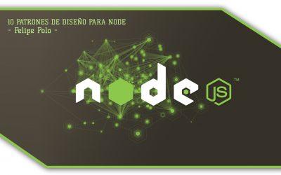 10 patrones de diseño para Node por Felipe Polo