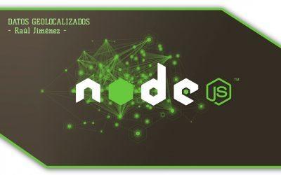 Buscar, almacenar y analizar datos geolocalizados con NodeJS por Raúl Jiménez