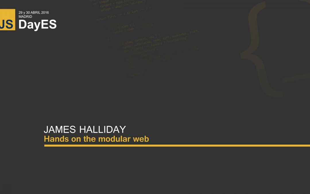 Hands on the modular web by James Halliday (substack)