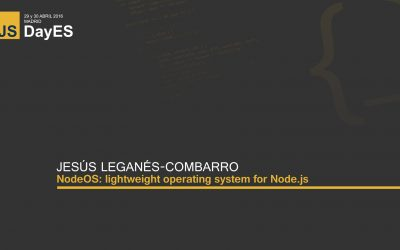 NodeOS: lightweight operating system by Jesús Leganés-Combarro