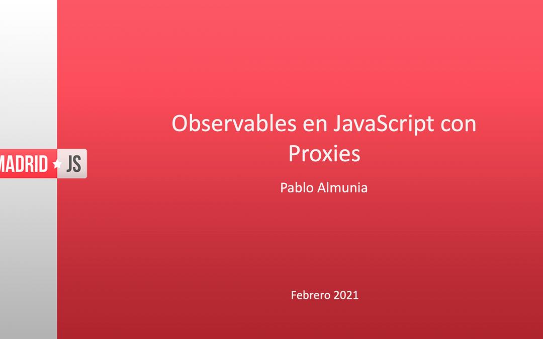 Observables en Javascript con Proxies