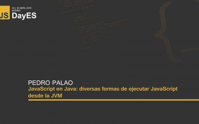 JavaScript en Java: diversas formas de ejecutar JavaScript desde la JVM por Pedro Palao