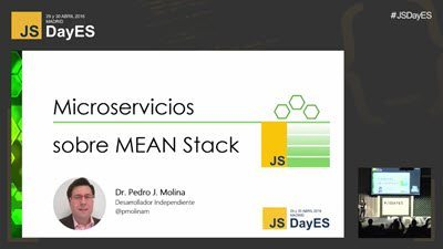 Microservicios sobre MEAN stack por Pedro J. Molina